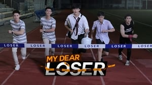 My Dear Loser Series (2017)