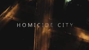 Homicide City: 1×2