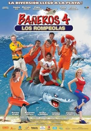 Bañeros 4: Los rompeolas poster