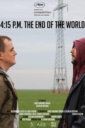 4:15 P.M. Sfârsitul lumii