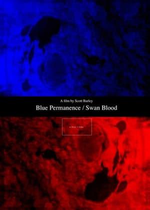 Blue Permanence / Swan Blood (2015)