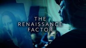 The Renaissance Factor