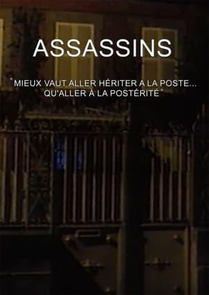 Assassins…