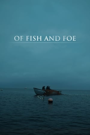 Of Fish and Foe (2018)