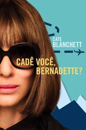 Assistir Cadê Você, Bernadette? Dublado online