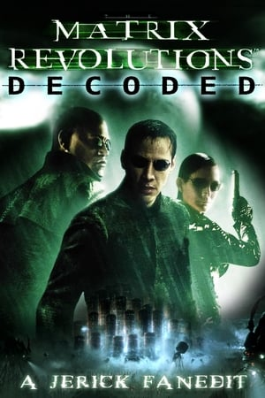 The Matrix Revolutions Decoded (2016)