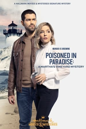 Watch Poisoned in Paradise: A Martha's Vineyard Mystery Full Movie