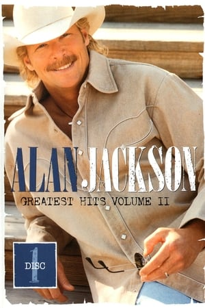 Alan Jackson: Greatest Hits Volume II Disc 1