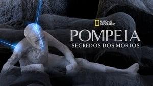 Pompeii: Secrets of the Dead
