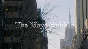 The Mayo Bubble