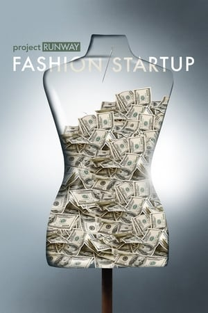 Project Runway: Fashion Startup (2016)