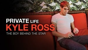 Private Life: Kyle Ross (2019)