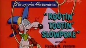 Rootin' Tootin' Slowpoke