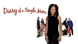 Diary of a Single Mom (2009)