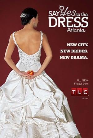 Say Yes to the Dress: Atlanta