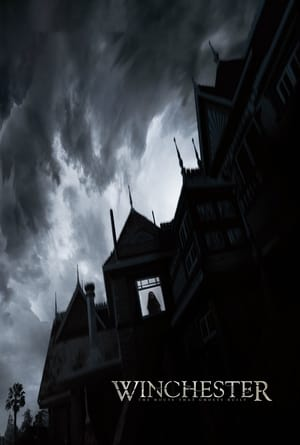 Winchester: The House That Ghosts Built (2018)