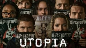Utopia: Season 1 Episode 1