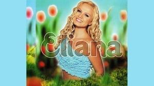 Portuguese movie from 2002: Eliana: É Dez