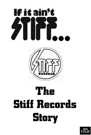 If It Ain't Stiff: The Stiff Records Story poster