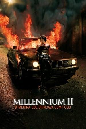 Assistir Millennium II - A Menina que Brincava com Fogo