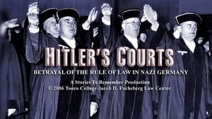 Hitlers Courts – Betrayal of the rule of Law in Nazi Germany