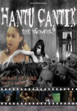 Hantu Cantik Kok Ngompol? (2016)