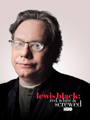 Lewis Black: Red, White & Screwed (2006)