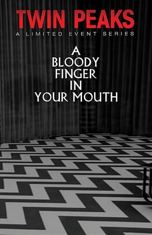 A Bloody Finger in Your Mouth (2017)