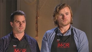 My Kitchen Rules Season 6 :Episode 10  Matt & Rob (VIC, Group 2)