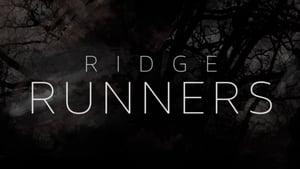 Watch Ridge Runners full movie online