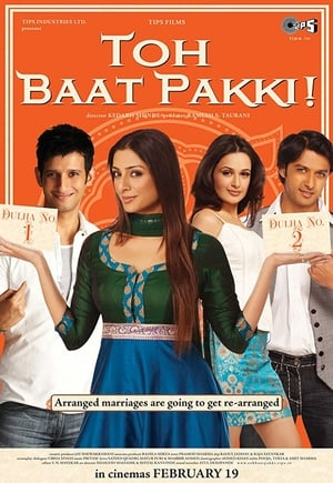 Toh Baat Pakki! (2010) Hindi Full Movie Watch Online Free Download HD