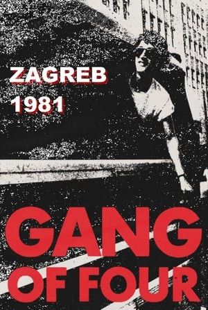 Gang of Four: Zagreb 1981