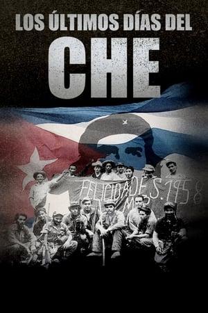 Los últimos días del Che