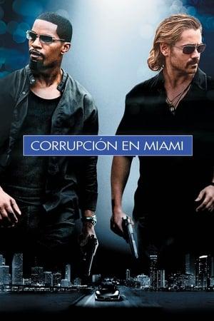 Corrupción en Miami (2006)