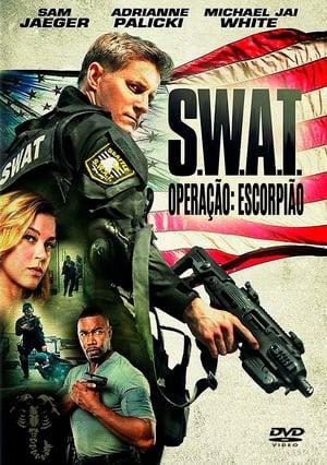 S.W.A.T. – Operação Escorpião Torrent, Download, movie, filme, poster