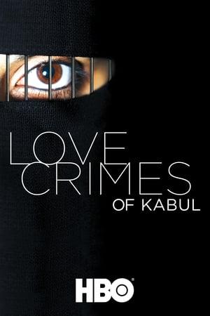 Poster Love Crimes Of Kabul (2011)