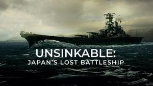 Unsinkable: Japan's Lost Battleship