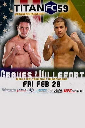 Titan FC 59: Graves vs. Villefort