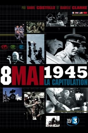 Capitulation, the Final Hours that Ended World War II-Éric Viellard