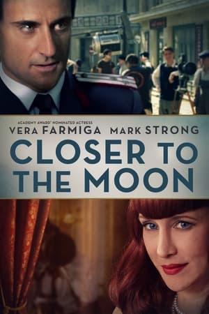 Closer to the Moon-Vera Farmiga