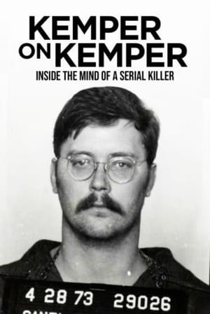 Kemper on Kemper: Inside the Mind of a Serial Killer (2018)