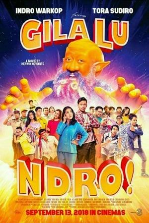 Gila Lu Ndro! (2018) Subtitle Indonesia