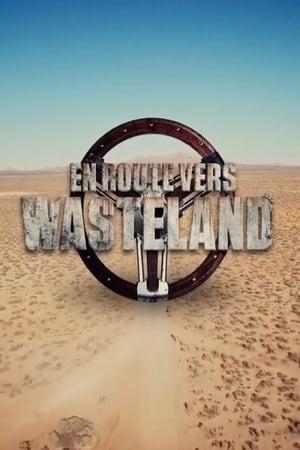 En route vers Wasteland