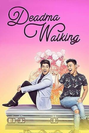 Deadma Walking poster