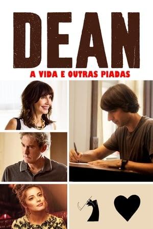 Dean – A Vida e Outras Piadas