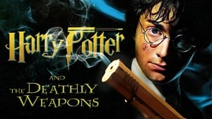 Harry Potter and the Deathly Weapons 2020