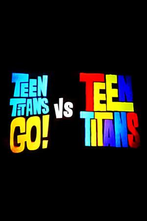 Teen Titans Go! vs Teen Titans (1970)