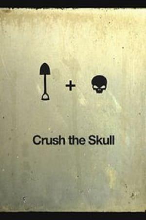 Crush the Skull (2011)