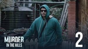 مسلسل Murder in the Hills الموسم 1 الحلقة 2 مترجمة اونلاين