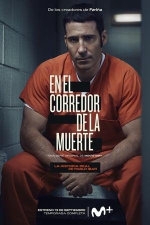 En el corredor de la muerte: Temporada 1